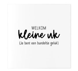 Kaart & Envelop - Welkom kleine uk