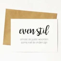 Kaart & Envelop - even stil ...
