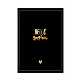 Kaart - Hello gorgeous (zwart)