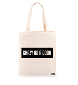 CRAZY AS A DOOR