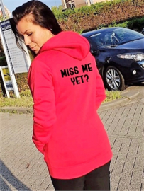 Hoodie Red Miss Me Yet