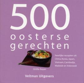 500 Oosterse Gerechten - Ghillie Basan