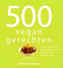 500 Vegan Gerechten - Deborah Gray