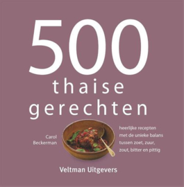 500 Thaise Gerechten - Carol Beckerman