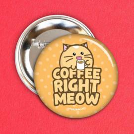 Broche 'Coffee Right Meow' - Fuzzballs