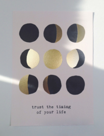 A4 print : TRUST the timing of your life