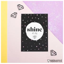 Shine all day || Ansichtkaart