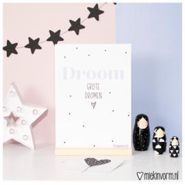 Droom grote dromen || A4 poster
