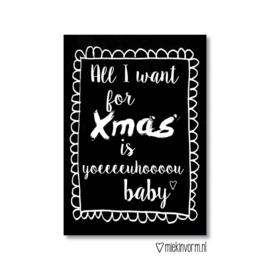 All I want for Xmas is yoeeeeeeuhoooo baby  || Ansichtkaart zwart OUDE collectie