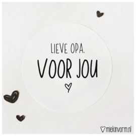 Sticker || Lieve opa, voor jou