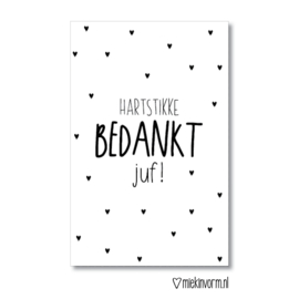 Hartstikke bedankt Juf! || Mini-kaart