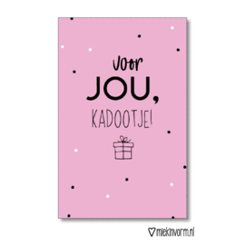 Voor jou, kadootje! || Mini-kaart