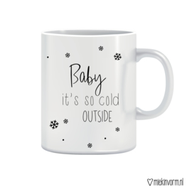 Mok || Baby it's so cold outside
