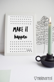 Make it happen || A4-Poster