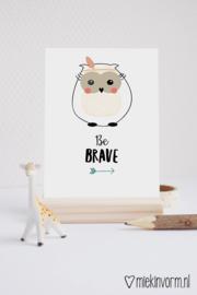 Be brave || Ansichtkaart