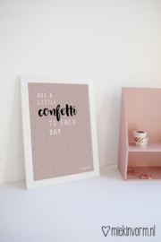 Add a little confetti to each day || A4-Poster