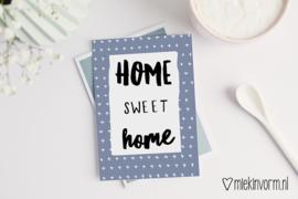 Home sweet home || Ansichtkaart