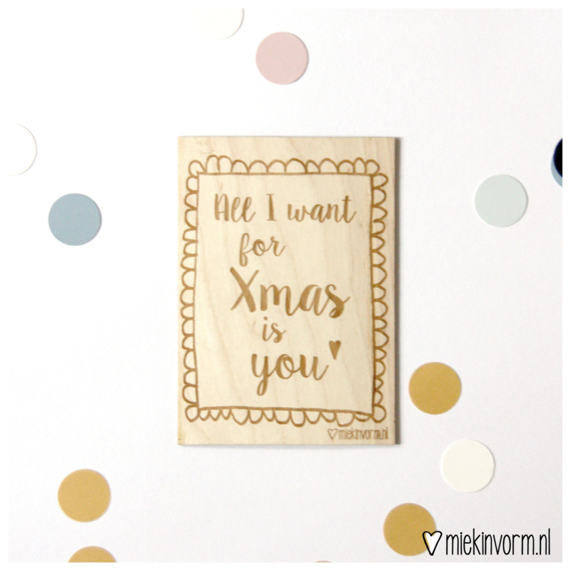 Houten ansichtkaart || All I want for Xmas is you! || knoest