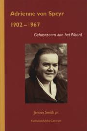 Adrienne von Speyr - Gehoorzaam aan het Woord