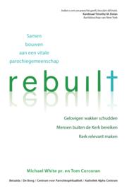 Rebuilt - Bouwen aan een vitale parochie