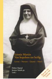 Léonie Martin - Van hopeloos tot heilig