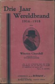Drie Jaar Wereldbrand 1916-1918 door Winston Churchill - 1926
