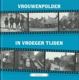VROUWENPOLDER IN VROEGER TIJDEN – Cor Joziasse - 1997