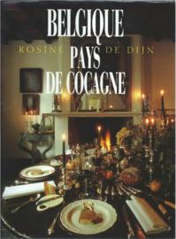 BELGIQUE PAYS DE COCAGNE - ROSINE DE DIJN - 1992