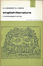 english literature – a chronological survey - H.J. Bonneur | G.J. Heuts - 1969