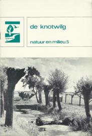 de knotwilg – natuur en milieu 5 – W.F. Alleijn e.a. - 1976