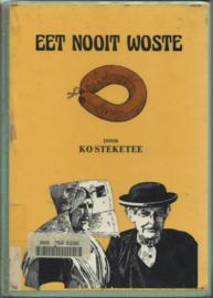 EET NOOIT WOSTE - 1983