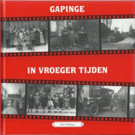 GAPINGE IN VROEGER TIJDEN – Mart Olijslager - 1996 (1)