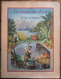 De Schatten der Aarde – Tweede afdeeling – Ertsen en Metalen – Frits van Raalte –1932