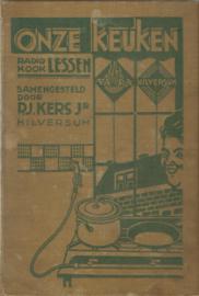 ONZE KEUKEN – RADIO KOOK LESSEN - P.J. KERS Jr - 1932