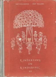 KINDERZANG EN KINDERSPEL III – DERDE DEEL – 1956