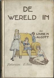 DE WERELD IN! – LOUISE M. ALCOTT – ca. 1940