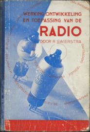 WERKING, ONTWIKKELING EN TOEPASSING VAN DE RADIO - 1934