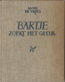 BARTJE ZOEKT HET GELUK – ANNE DE VRIES - 1945