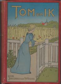 TOM en IK - Johanna van Woude - 1906