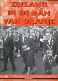 ZEELAND IN DE BAN VAN ORANJE - 2002