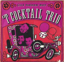TOEREN MET 'T COCKTAIL TRIO - 1966 (♪)