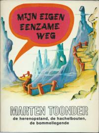 MIJN EIGEN EENZAME WEG – MARTEN TOONDER - 1977