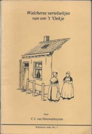 Walcherse vertelseltjes van om 't 'Oekje - Walcheren reeks No. 1 - 1988