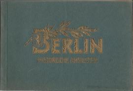 BERLIN HISTORISCHE ANSICHTEN (20/20)