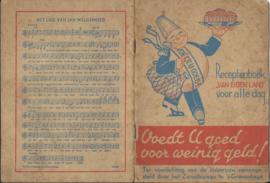 """Receptenboek """"VAN EIGEN LAND"""" voor alle dag – 47 recepten - 1935"""