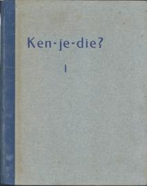 """Ken-je-die ? I – """"Volkshumor in Oorlogstijd"""" - 1944"""