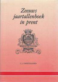 Zeeuws jaartallenboek in prent - C.J. Christiaansen - 1985