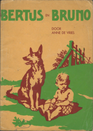 BERTUS EN BRUNO – ANNE DE VRIES - 1959