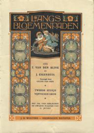LANGS BLOEMENPADEN - T. VAN DEN BLINK EN J. EIGENHUIS – TWEEDE STUKJE – 1949