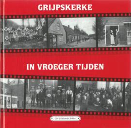 GRIJPSKERKE IN VROEGER TIJDEN – Cor en Mieneke Sohier – 1996
